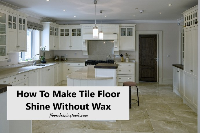 how-to-make-tile-floor-shine-without-wax