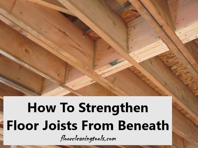 strengthen-floor-joists-from-beneath
