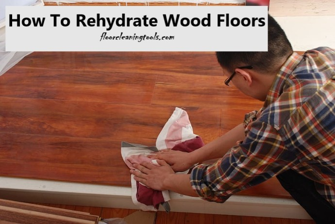 how-to-rehydrate-wood-floors